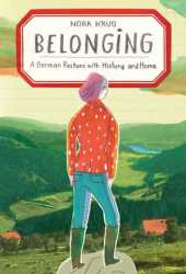 Belonging: A German Reckons with History and Home Book