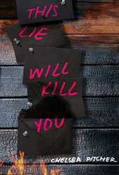 This Lie Will Kill You Book