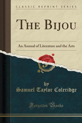 The Bijou: An Annual of Literature and the Arts