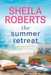 The Summer Retreat (Moonlight Harbor, #3) Book