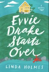 Evvie Drake Starts Over Pdf Book