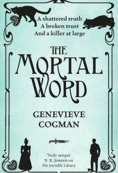 The Mortal Word (The Invisible Library, #5) Book