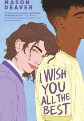 I Wish You All the Best Book by Mason Deaver
