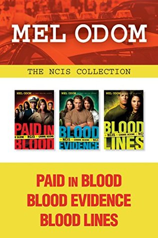 The NCIS Collection: Paid in Blood / Blood Evidence / Blood Lines