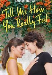 Tell Me How You Really Feel Book by Aminah Mae Safi
