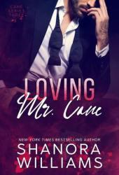 Loving Mr. Cane (Cane, #3) Book