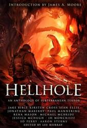 Hellhole: An Anthology of Subterranean Terror Book