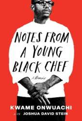 Notes from a Young Black Chef Book