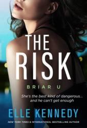 The Risk (Briar U, #2) Book