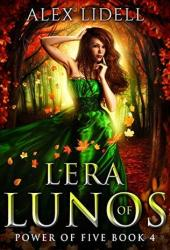 Lera of Lunos (Power of Five, #4)