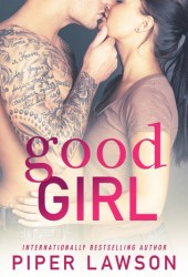 Good Girl (Wicked, #1) Book