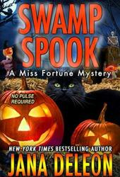 Swamp Spook (Miss Fortune Mystery, #13) Book