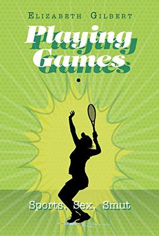 Playing Games: Sports, Sex, Smut