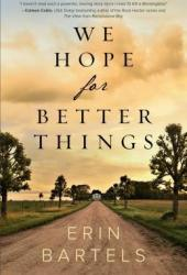 We Hope for Better Things Book