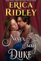 Never Say Duke (12 Dukes of Christmas, #4) Book