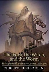 The Fork, the Witch, and the Worm: Eragon (Tales from Alagaësia #1; The Inheritance Cycle World) Book