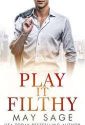 Play it Filthy (Kings of the Tower Book 4) Pdf Book