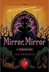 Mirror, Mirror (Twisted Tales, #6) Book