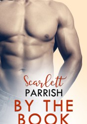 By the Book Book by Scarlett Parrish