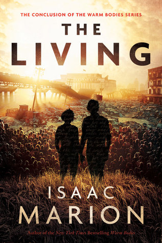 The Living (Warm Bodies, #3)