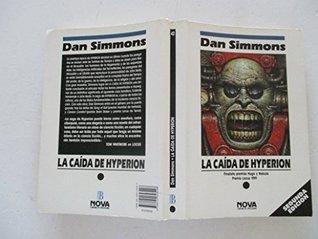 LA CAIDA DE HYPERION: LOS CANTOS DE HYPERION (VOL. II) [Nov 11, 1991] Simmons, Dan