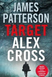 Target: Alex Cross (Alex Cross, #26) Book