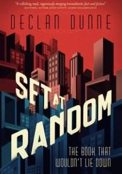 Set at Random Book by Declan Dunne