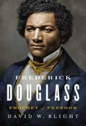 Frederick Douglass: Prophet of Freedom Book