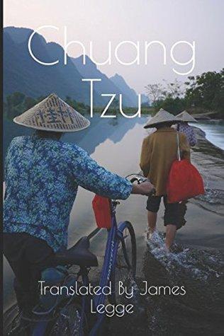 Chuang Tzu: Translated By: James Legge