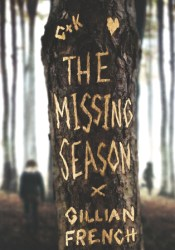 The Missing Season Book by Gillian French