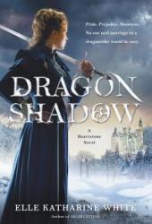 Dragonshadow (Heartstone, #2) Book
