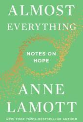 Almost Everything: Notes on Hope Book