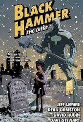 Black Hammer, Vol. 2: The Event Book