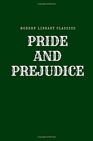 Pride and Prejudice: Pride and Prejudice, Modern Library Classic, 321 pages