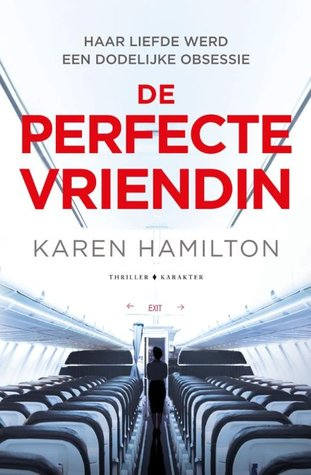 De Perfecte Vriendin (EN: The Perfect Girlfriend) Boek omslag