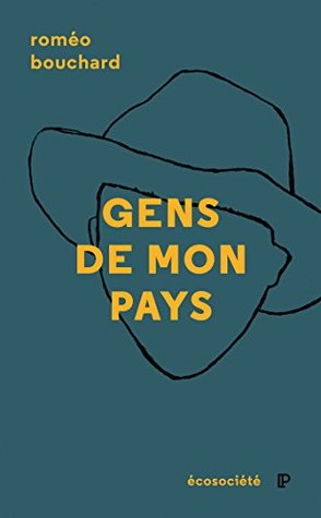 Gens de mon pays: Portraits de Saint-Germain-de-Kamouraska