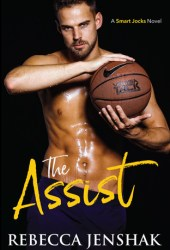 The Assist (Smart Jocks, #1) Book
