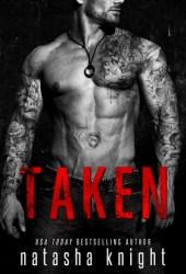 Taken (Dark Legacy Duet, #1) Book