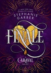 Finale (Caraval, #3) Book by Stephanie Garber