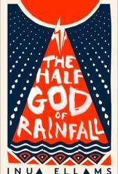 The Half-God of Rainfall Book