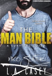 The Man Bible: A Survival Guide (Slater Brothers, #6.5) Book