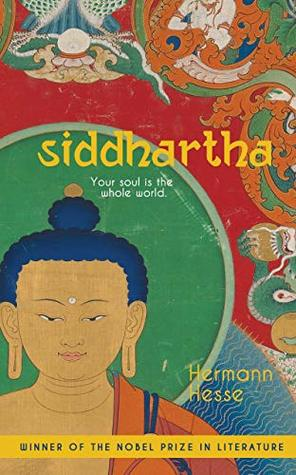 Siddhartha: Your Soul is the Whole World (Quignog Collectibles)