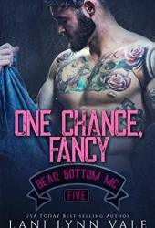 One Chance, Fancy (Bear Bottom Guardians MC, #5) Book