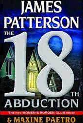 The 18th Abduction (Women's Murder Club, #18) Book