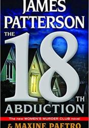 The 18th Abduction (Women's Murder Club, #18) Book by James Patterson