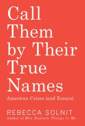 Call Them by Their True Names: American Crises Book
