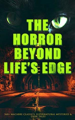 The Horror Beyond Life's Edge