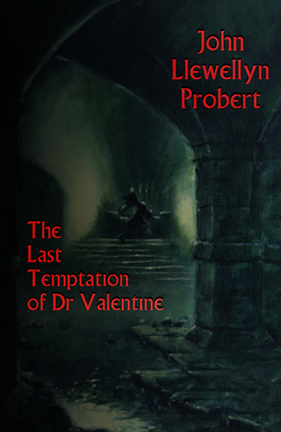 The Last Temptation Of Dr Valentine