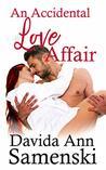 An Accidental Love Affair