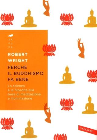 Perché il buddhismo fa bene